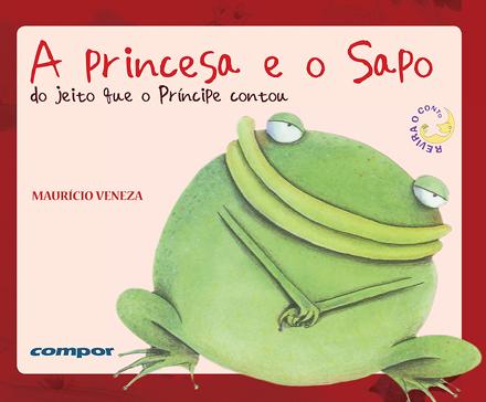 A princesa e o sapo do jeito que o príncipe contou